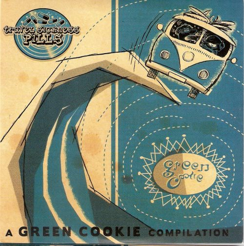 "Various Artists ""Travel Sickness Pills"" Green Cookie records GC030"