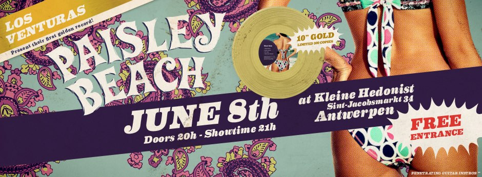 Los Venturas Paisley Beach Release Party banner Green Cookie records 2013