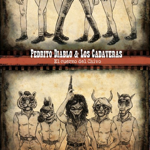 Pedrito Diablo & Los Cadaveras El Cuerno del Chivo (CD) Green Cookie records 2011