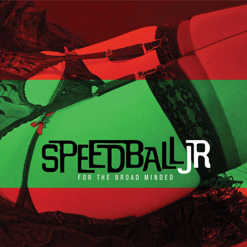 Speedball Jr For The Broad Minded Green Cookie records CD 2007