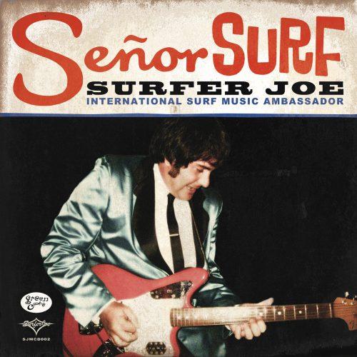Surfer Joe Senor Surf CD Green Cookie records