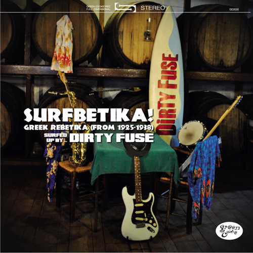 """Dirty Fuse Surfbetika 10"""" Green Cookie records"""